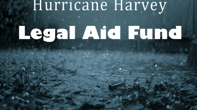 Hurricane Harvey Texas Legal Aid Fund